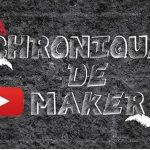 Chroniques de Maker - MEDID